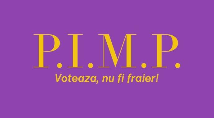 pimp voteaza nu fi fraier